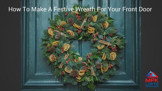 How to make a festive wreath for your front door
